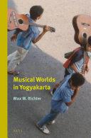 Musical Worlds in Yogyakarta
