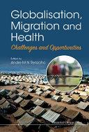 Globalisation, Migration and Health [Pdf/ePub] eBook