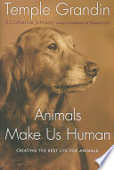 Animals Make Us Human