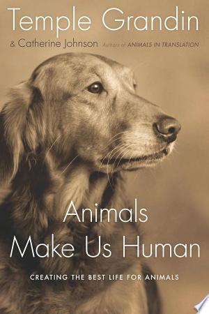 Download Animals Make Us Human Free Books - Dlebooks.net