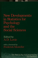 New Developments in Statistics for Psychology and the Social Sciences