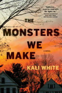 Pdf The Monsters We Make