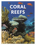 link to Coral reefs : a natural history in the TCC library catalog