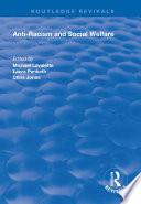 Anti racism and Social Welfare