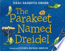 The Parakeet Named Dreidel Book PDF