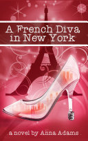 Pdf A French Diva in New York Telecharger