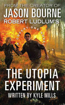 Robert Ludlum s  TM  The Utopia Experiment