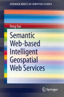 Semantic Web based Intelligent Geospatial Web Services