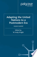 Adapting the United Nations to a Post Modern Era