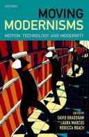Moving Modernisms