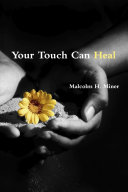 Your Touch Can Heal