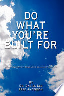 Do What You Re Built For