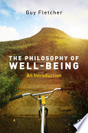 The Philosophy of Well Being