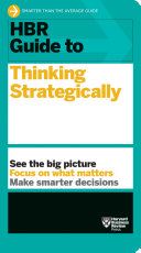 HBR Guide to Thinking Strategically (HBR Guide Series) Pdf/ePub eBook