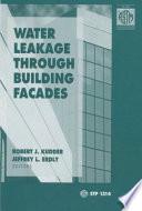 Water Leakage Through Building Facades