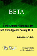Look Smarter Than You Are with Hyperion Planning 11 1 2  Administrator s Guide