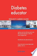 Diabetes Educator Red-Hot Career Guide; 2545 Real Interview Questions