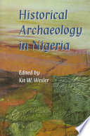 Historical Archaeology In Nigeria