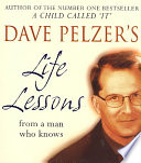 Dave Pelzer's Life Lessons