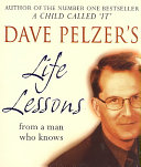 Dave Pelzer's Life Lessons