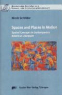 Spaces and Places in Motion