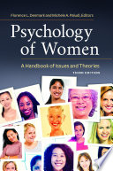 Psychology of Women  A Handbook of Issues and Theories  3rd Edition