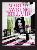Martyn Lawrence Bullard: Design and Decoration