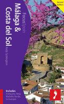 Málaga & Costa del Sol Footprint Focus Guide