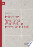 Politics And Governance In Water Pollution Prevention In China Book PDF