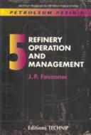 Petroleum Refining  Crude oil  petroleum products  process flowsheets Book