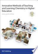 Innovative Methods Of Teaching And Learning Chemistry In Higher Education Book PDF