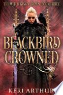 Blackbird Crowned