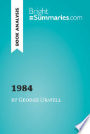 1984 By George Orwell Book Analysis