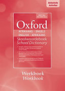 Books - Oxford Afrikaans-Engels English-Afrikaans Skoolwoordeboek School Dictionary 2e Workbook | ISBN 9780190721510