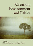 Creation  Environment and Ethics