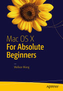 Mac OS X for Absolute Beginners