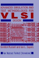 Advanced Simulation and Test Methodologies for VLSI Design