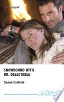 Snowbound with Dr. Delectable