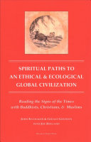Spiritual Paths to an Ethical & Ecological Global Civilization