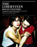 The Libertines Bound Together ebook