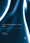 Truth and Reconciliation in South Korea