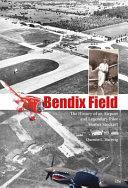 Bendix Field