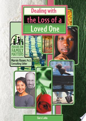 Download Dealing with the Loss of a Loved One Books - RDFBooks