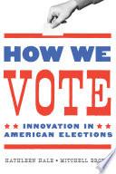 How We Vote Book