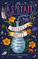 link to Medusa's ankles : selected stories in the TCC library catalog