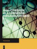 Bibliotheken als lernende Organisationen [Pdf/ePub] eBook