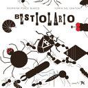 Bestiolario. Ediz. illustrata