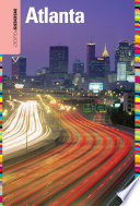 Insiders' Guide® to Atlanta