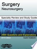 Surgery Neurosurgery Specialty Review and Study Guide