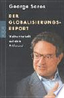 Der Globalisierungsreport  : Weltwirtschaft auf dem Prüfstand